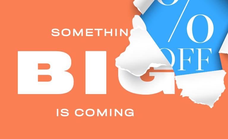 Something Big Coming